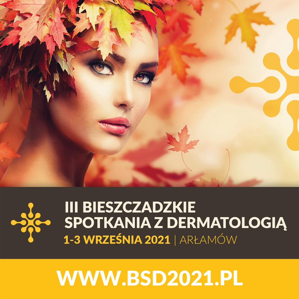 III Bieszczadzkie Spotkanie z Dermatologią | 1-3 września 2021