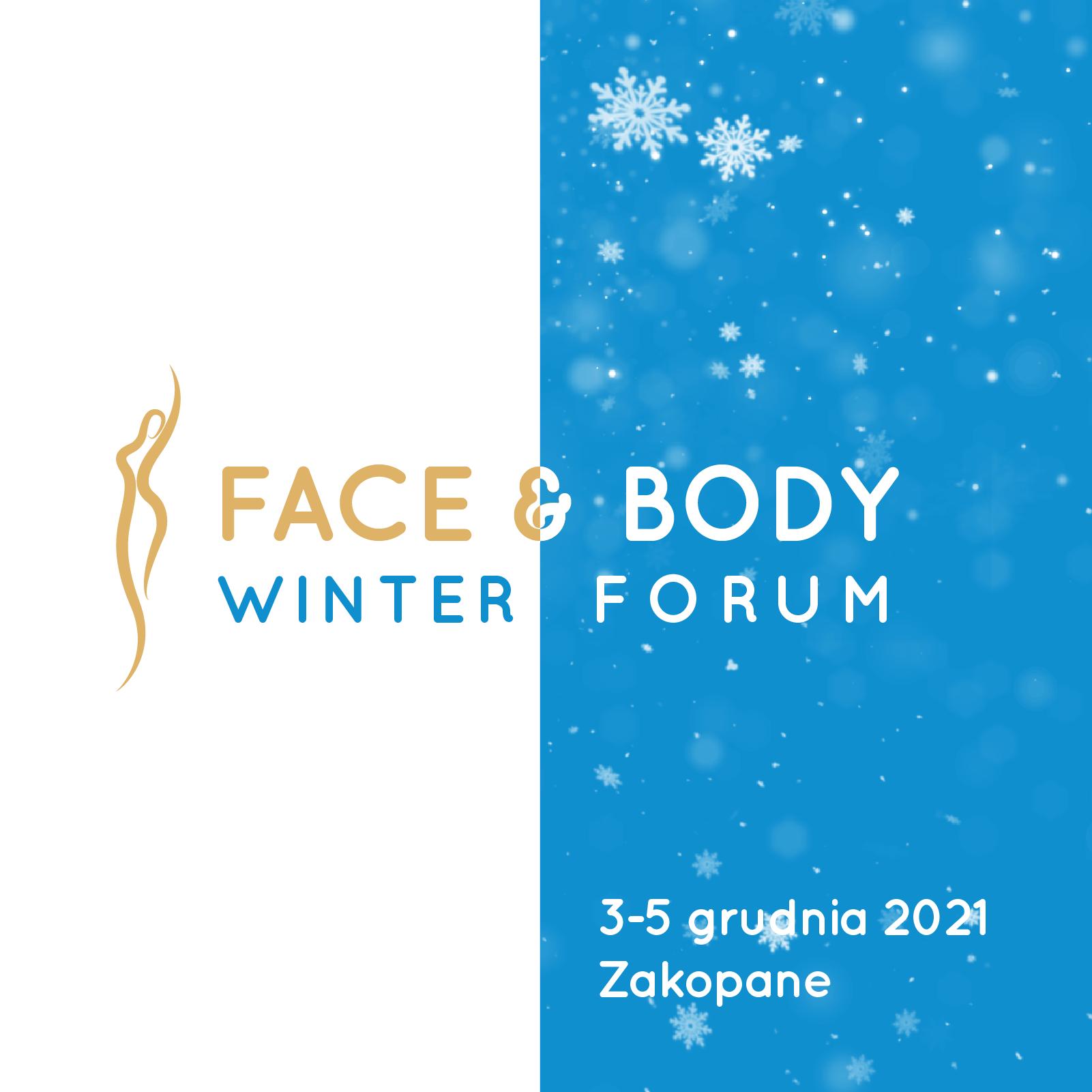 Face & Body Winter Forum   Zakopane, 3-5 grudnia 2021